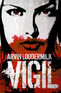 Vigil by Arvin Loudermilk