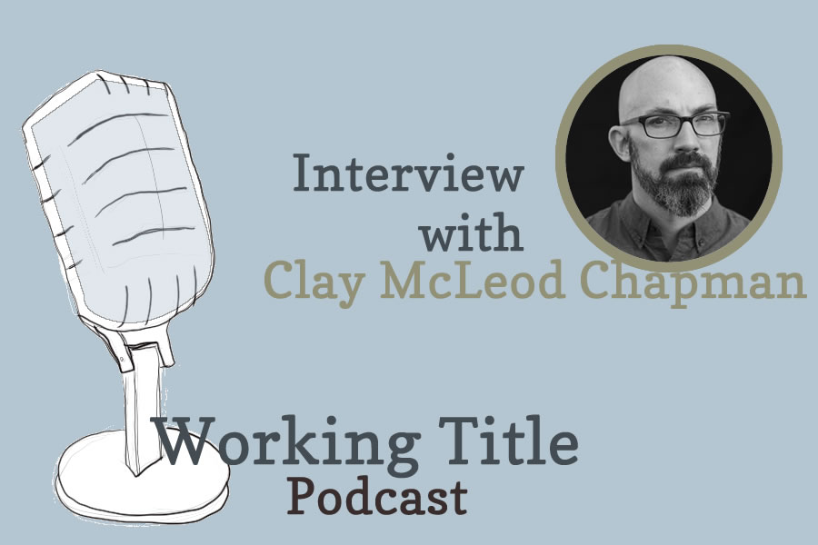 Interview with Clay McLeod Chapman