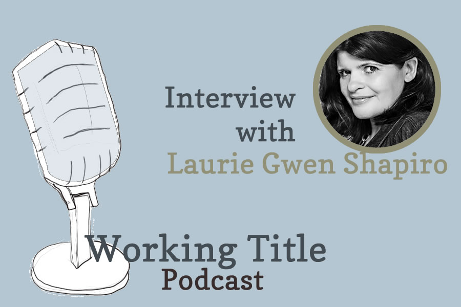 Interview with Laurie Gwen Shapiro