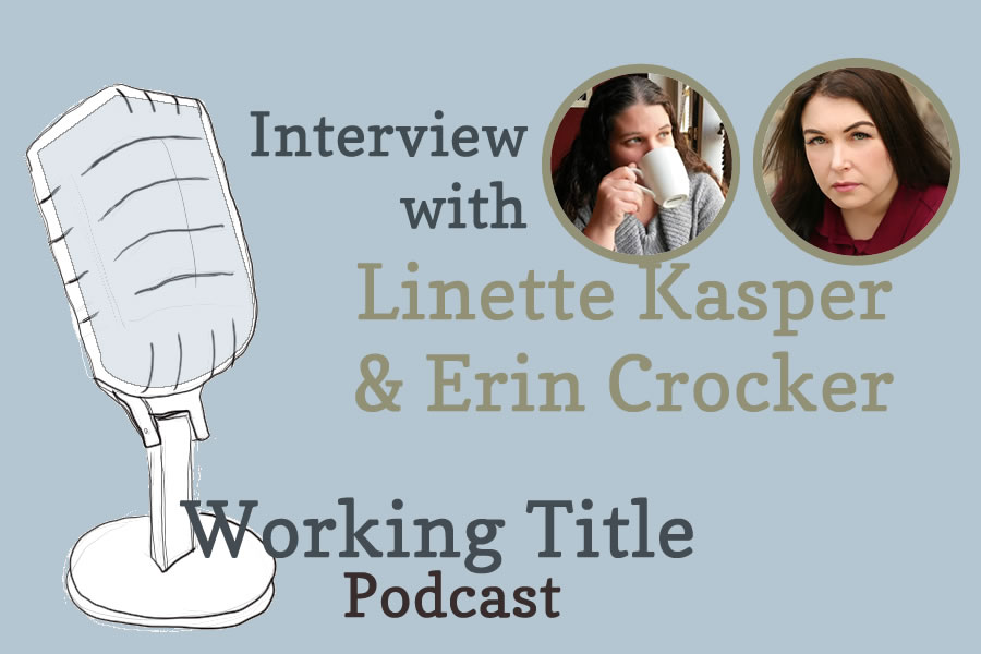 Interview with Linette Kasper and Erin Crocker.