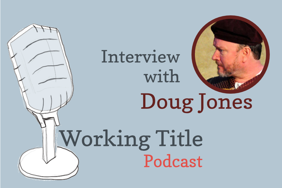 Interview with Playwright Doug Jones