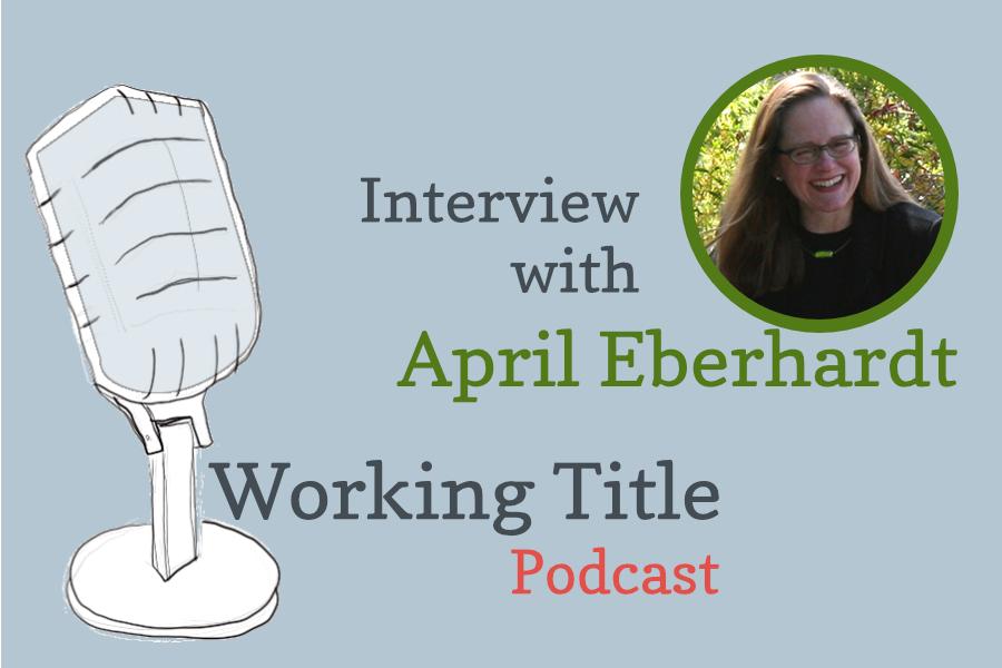 Interview with Literary Agent April Eberhardt.