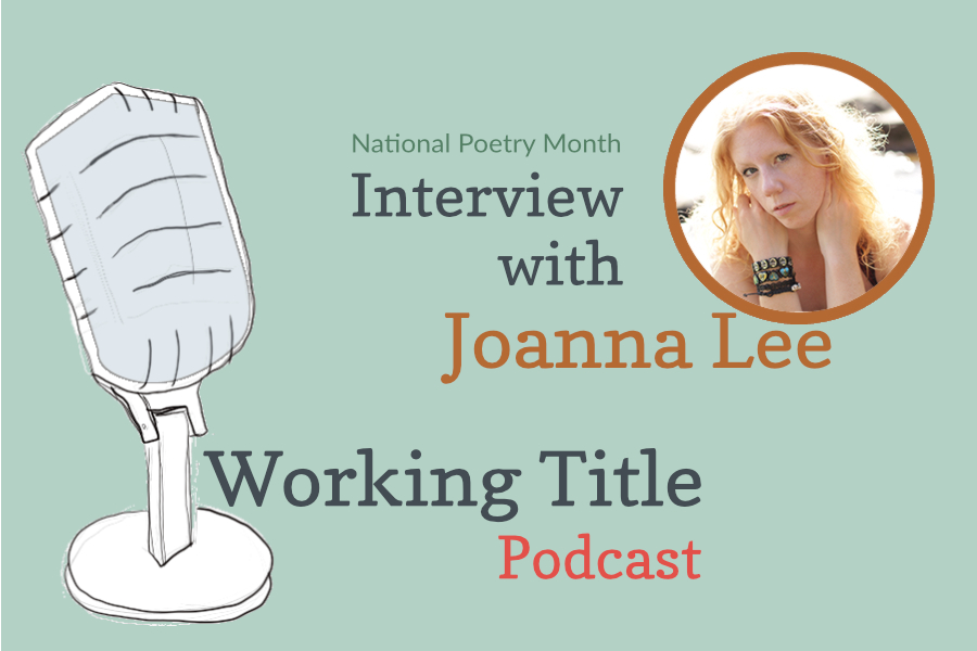 Interview with Poet Joanna Lee