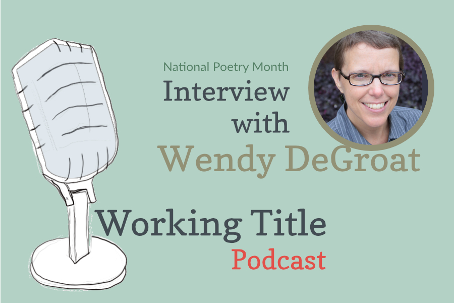 Interview with Wendy DeGroat
